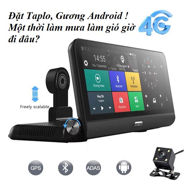 Camera hành trình Android Gương và Taplo
